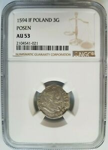 King Sigismund III POLAND NGC AU 53 Silver 3 Groschen 3G 1594 Posen Mint Coin
