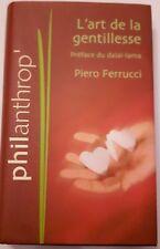 L'art de le gentillesse livre neuf P Ferrucci