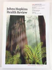 Johns Hopkins Health Review Spring Summer 2018