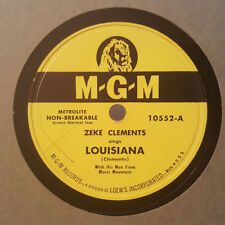 ZEKE CLEMENTS Louisiana/Girl That Done Me Wrong MGM 10552 78RPM BOPPER HEAR