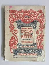 La cena delle beffe Poema drammatico in 4 atti di Sem Benelli Ed. Treves 1918
