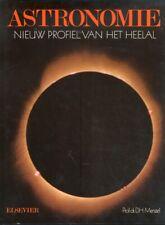 Astronomie. Nieuw Profiel Van Het Heelal - [Elsevier]