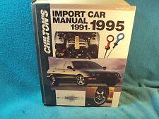 Chilton'S Import Car Repair Service Manual Shop Book 1991 1992 1993 1994 1995