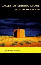 Valley of Shining Stone: The Story of Abiquiu, Lesley Poling-Kempes, Good Book