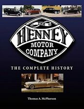 The Henney Motor Company The Complete History