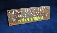 "GUNS ENEMIES - 3.5""x10.5"" Metal Warning Sign Man Cave Garage Shop Bar Wall Decor"