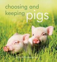 Choosing and Keeping Pigs By Linda McDonald-Brown New Book[Paperback]