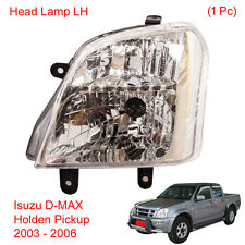 Head Light Front Lamp LH 1 Pc Fit Isuzu D-MAX Holden UTE Pickup 2003 - 2006
