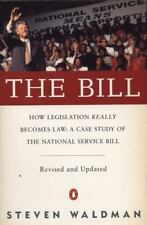 Bill : How Legislation Really Becomes Law : A Case Study of the National Serv...
