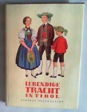 Lebendige Tracht in Tirol Pesendorfer, Getrud: