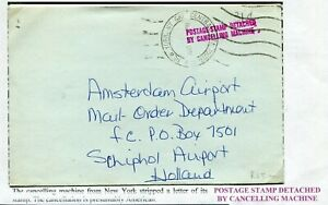 envelop 19? New York - Amsterdam; POSTAGE STAMP DETACHED BY CANCELLING MACHINE