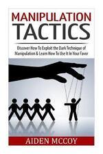Manipulation, Persuasion , Body Language, Mind Control, How to Analyze:...