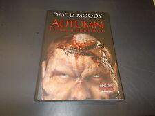 DAVID MOODY:AUTUMN.L'ATTACCO DEI MORTI VIVENTI.ODISSEA ZOMBIE.DELOSBOOKS.2014 OK