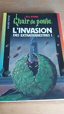 Chair de Poule n°55 - L'invasion des extra-terrestres :T.1 - R.L. Stine (2004)