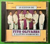 Fito Olivares : Y La Pura Sabrosura - 15 Exitos (CD - 1992) Muy Bien