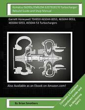 Komatsu S6D95L/EM629A 6207818170 Turbocharger Rebuild Guide and Shop Manual :...