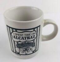 I Spent Time In Alacatraz Mini Shot Coffee Mug