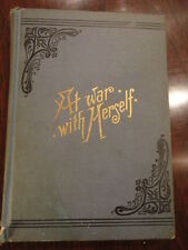 AT WAR WITH HERSELF by Charlotte M Brame 1870's  HardCover 1st ed RARE