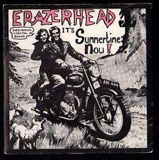 ERAZERHEAD DISCO 45 GIRI IT' S SUMMERTIME NOW ! - FLICKNIFE FLS 027