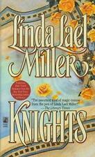 Linda Lael Miller , Knights