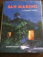 SAN MARINO - A CENTENNIAL HISTORY By Elizaeth Pomeroy - Hardcover **Excellent**