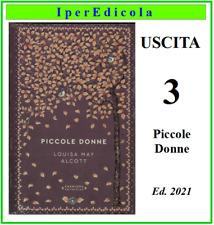 louisa may alcott storie senza tempo il libro romanzo piccole donne uscita  3