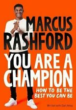 You Are a Champion How to Be the Best You Can Be 9781529068177 | Brand New