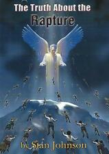 THE TRUTH ABOUT THE RAPTURE by Stan Johnson, 2005.  New Bible Prophecy DVD!