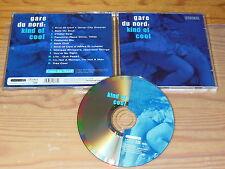 GARE DU NORD - KIND OF COOL / ALBUM-CD 2003 MINT-