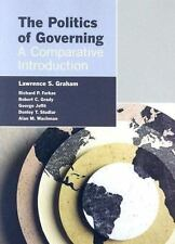 The Politics Of Governing: A Comparative Introduction, Graham, Lawrence, Farkas,