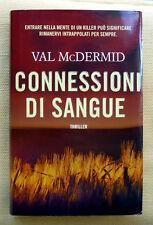 Val McDermid, Connessioni di sangue, Ed. Fanucci, 2016