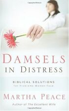 Damsels in Distress: Biblical Solutions for Problems Women Face by Martha Peace