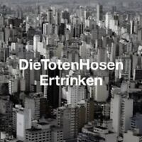 "DIE TOTEN HOSEN ""ERTRINKEN"" CD SINGLE 3 TRACKS NEU"