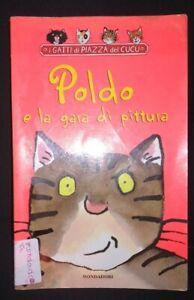 POLDO E LA GARA DI PITTURA gatti di piazza del Cucu, illustr.TONY ROSS MONDADORI