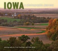 Iowa : A Photographic Journey (2015, Paperback)