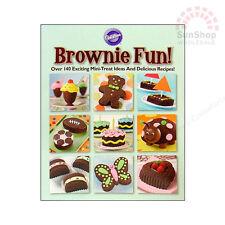 WILTON Brownie Fun Book Over 140 Exiting Mini-Treat Ideas & Delicious Recipes!
