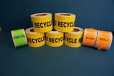 """ONE LOT OF """"RECYCLE"""" LABELS WITH """"SCRAP"""" AND """"PARTIAL"""" LABELS THROWN IN"""