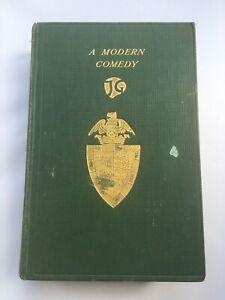 A Modern Comedy by John Galsworthy Heinemann 1st edition Hardback 1929