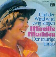 """7"""" Mireille Mathieu/Und Der Wind Wird Ewig Singen"""