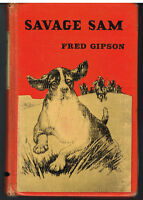 Savage Sam by Fred Gipson 1962 1st Ed. Vintage Book!   $