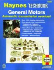 Haynes Techbook: General Motors Automatic Transmission Overhaul by John Haynes a