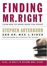 Rinck, Margaret : Finding Mr. Right And How To Know When Y