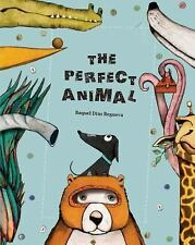Egalité: The Perfect Animal by Raquel Diaz Reguera age 4-8 child Hardcover NEW