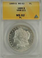 1889-P $1 Morgan Silver Dollar VAM-1C1 ANACS MS62PL Proof Like #5006517 Rare R6