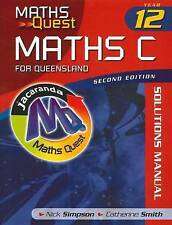 Maths Quest Maths C Year 12 for Queensland 2E Solutions Manual ' Nick Simpson
