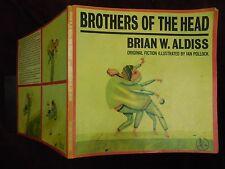 BRIAN W.ALDISS: BROTHERS of the HEAD/IAN POLLOCK/ILLUSTRATED/BIG SCARCE 1977