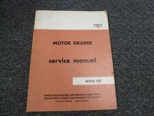 Wabco Model 555 Motor Grader Shop Service Repair Manual