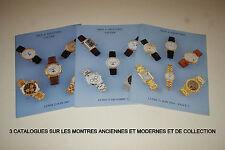 Montres Anciennes & Modernes et de Collection - 3 Catalogues 2003-2004. XVIe-XXe