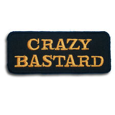 Crazy Bastard Patch Iron on Saying Biker Club Motorcycle Harley Text Funny Race