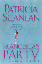 Francesca's Party, Scanlan, Patricia   Paperback Book   Acceptable   97805930464